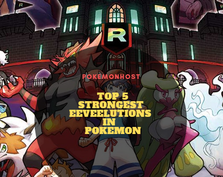 Top 5 STRONGEST Eeveelutions in Pokemon