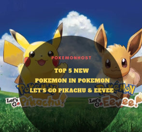 top new pokemon in pokemon lets go pikachu and eevee